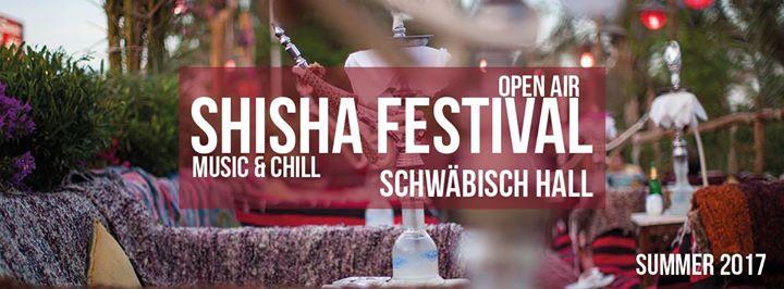 Shisha Open Air Festival Schwäbisch Hall