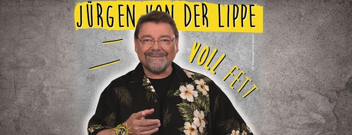 Jürgen von der Lippe - VOLL FETT