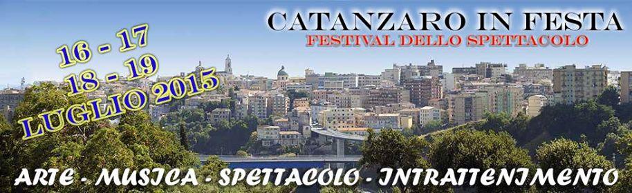 Catanzaro in Festa - Festival dello spettacolo in onore di San Vitaliano.