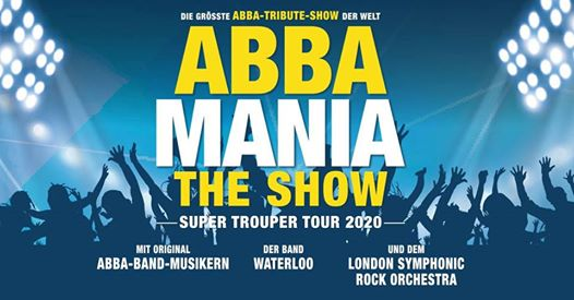 Abbamania the Show - Super Trouper Tour 2020 I Hof (Großes Haus)