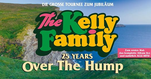 The Kelly Family - 25 Years Over the Hump I München