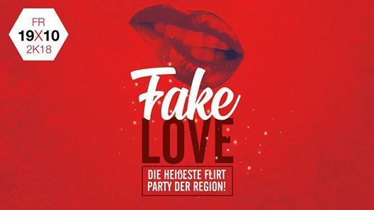 Fake Love - Die heißeste Party der Region