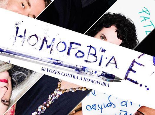Homofobia É 50 Vozes Contra a Homofobia!