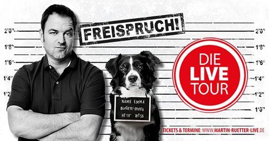 Martin Rütter - Linz - Freispruch! ZT