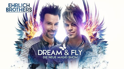 Bremen   Ehrlich Brothers: DREAM & FLY