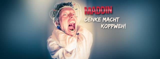 Haßfurt - Maddin Schneider - Denke macht Koppweh!