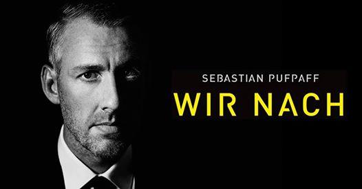 "Sebastian Pufpaff: ""Wir nach"