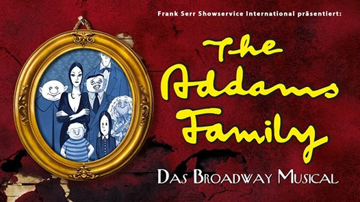 The Addams Family - Das Musical in Freiburg