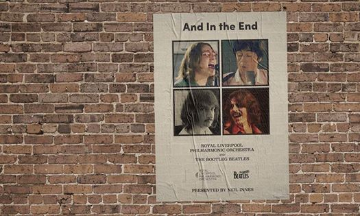 And In The End - The Bootleg Beatles & RLPO