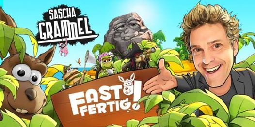 Sascha Grammel • Fast Fertig! • Bremen