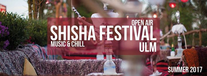 Shisha Open Air Festival Ulm