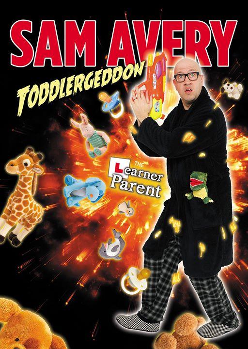 Sam Avery: Toddlergeddon!