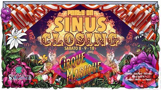 STASERA • Sabato • SINUS • Closing Party • Cirque Magique