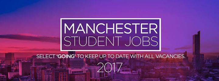 Manchester Student Jobs 2017